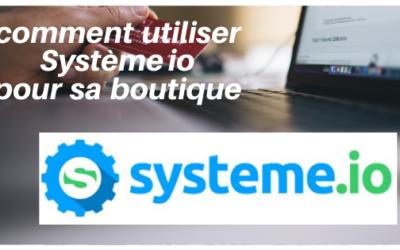 Système io, comment l'utiliser pour une boutique ?