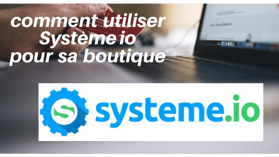 systeme io fonction